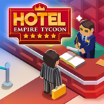 Hotel Empire Tycoon – Idle Game Manager Simulator 1.9.7 (MOD, Unlimited Money)